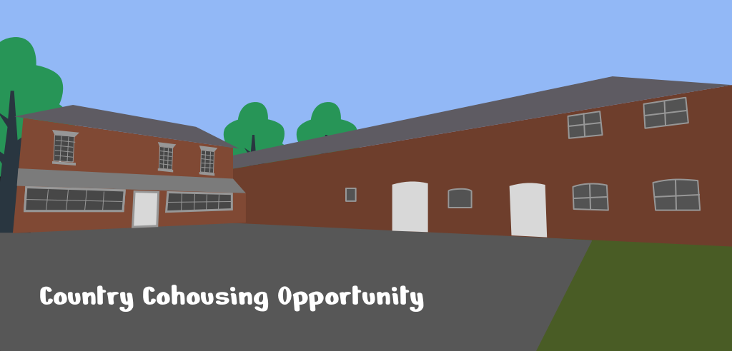 Country House Cohousing Opportunity
